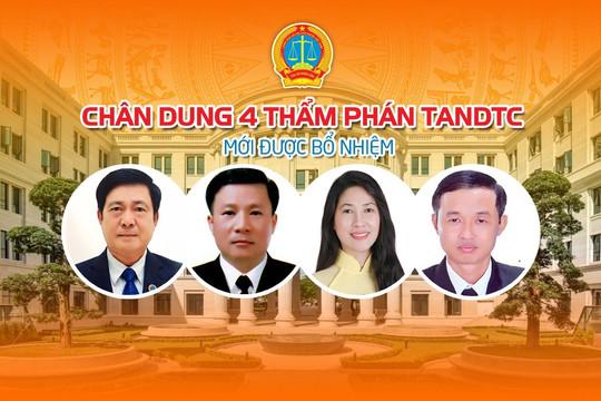 [Infographic] Chân dung 4 Thẩm phán TANDTC vừa được bổ nhiệm