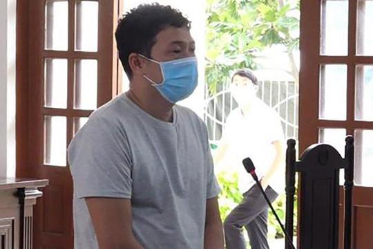 Lĩnh án 30 tháng tù vì làm lây lan dịch bệnh