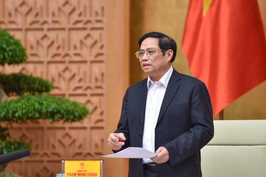 Thủ tướng: Khẩn trương hoàn thành chương trình phục hồi và phát triển kinh tế-xã hội