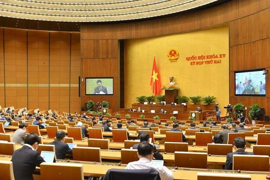 Tuần làm việc thứ 2: Quốc hội thảo luận các dự án luật, kế hoạch cơ cấu lại nền kinh tế